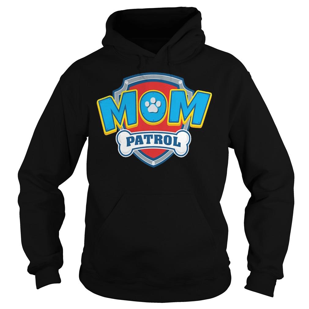 Dog Mom Patrol Hoodie