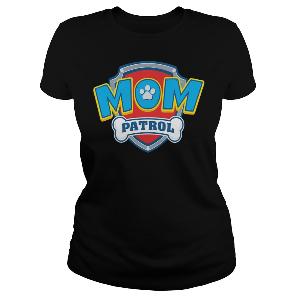 Dog Mom Patrol Ladies Tee