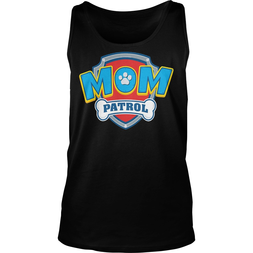 Dog Mom Patrol Tank Top