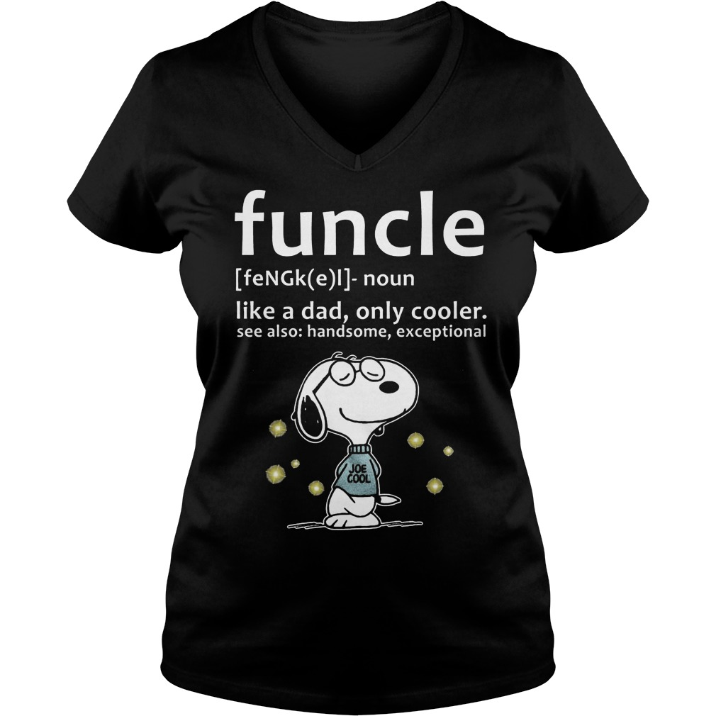 Funcle Definition Shirt Like A Dad, Only Cooler V Neck