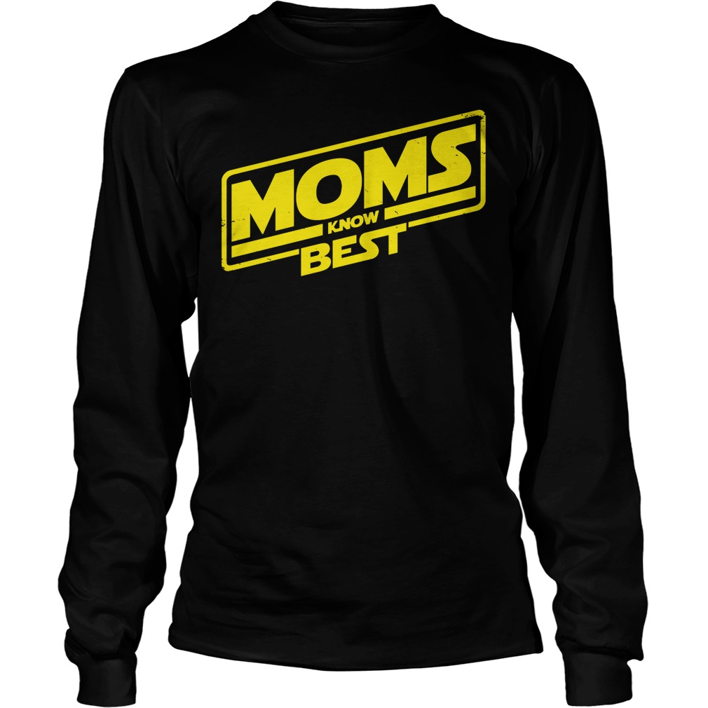Moms Know Best Longsleeve