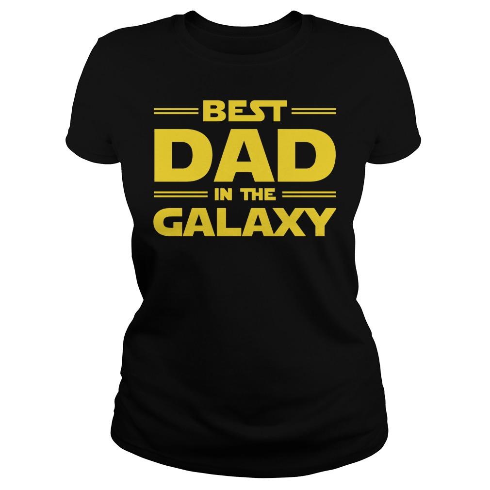 Best Dad In The Galaxy Ladies Tee
