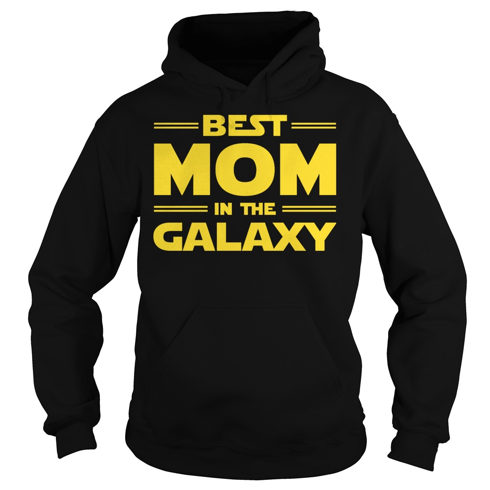 Best Mom In The Galaxy Hoodie