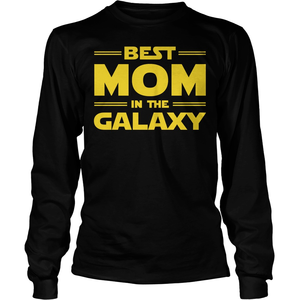 Best Mom In The Galaxy Longsleeve