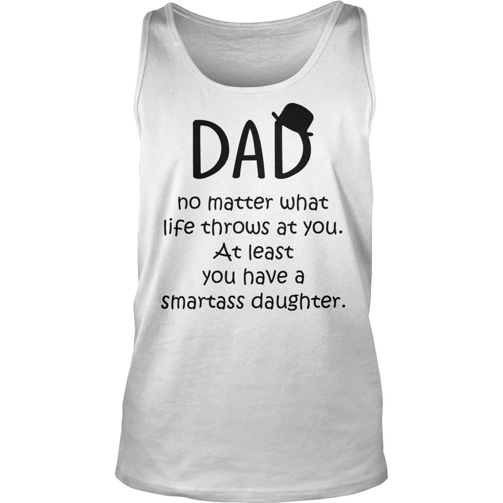 Dad No Matter What Life Throws At You Tanktop