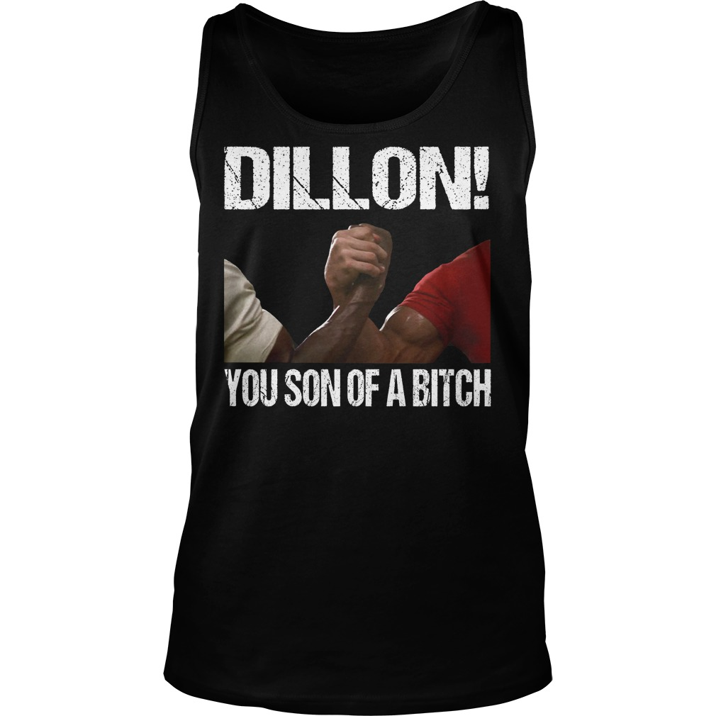 Dillon You Son Of A Bitch Tank Top