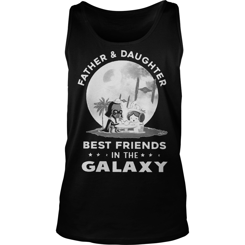 Father And Daughter Best Friends In The Galaxy Tank Top