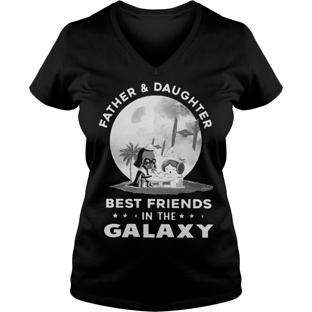 Father And Daughter Best Friends In The Galaxy V Neck