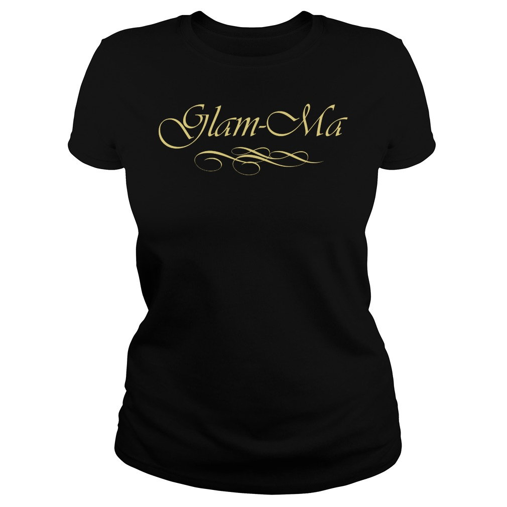 Glam Ma Ladies Tee