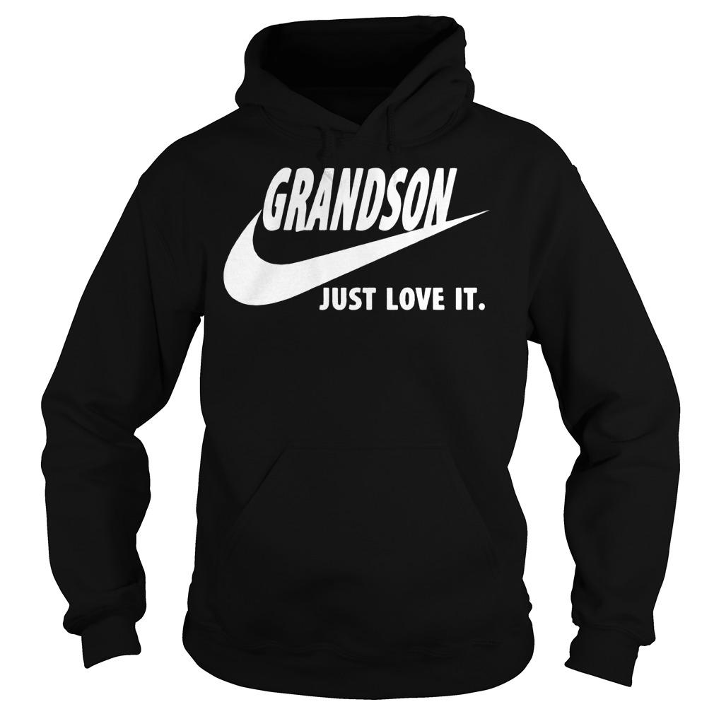 Grandson Just Love It Hoodie