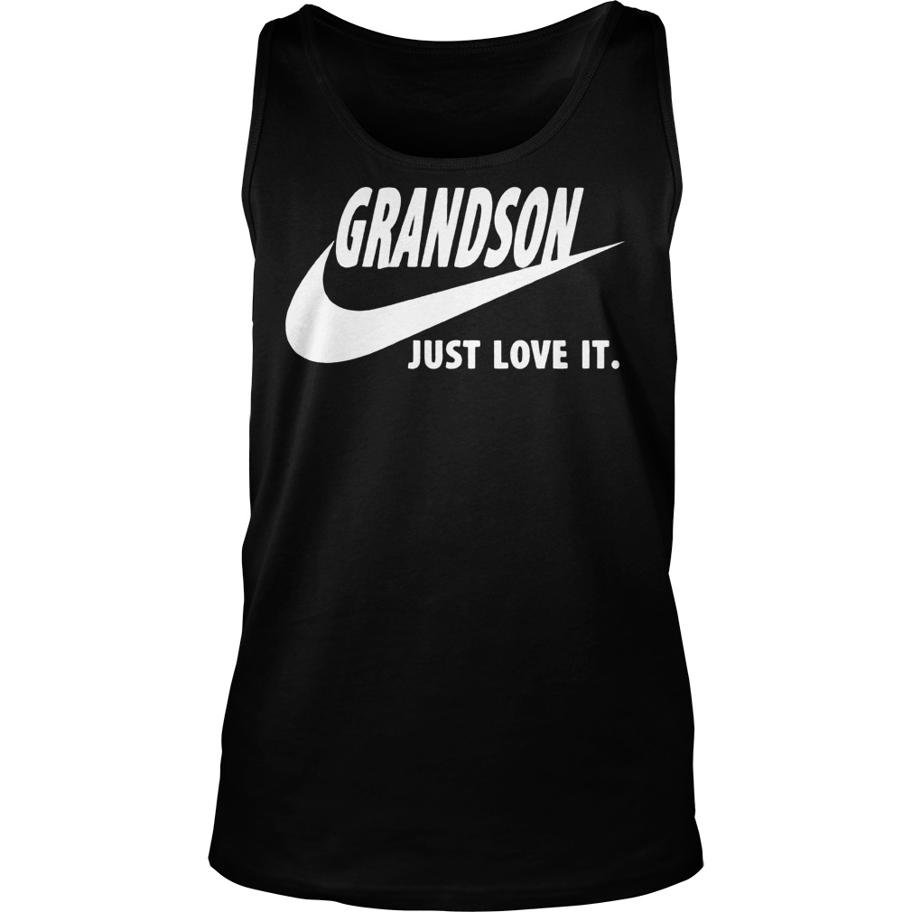 Grandson Just Love It Tank Top