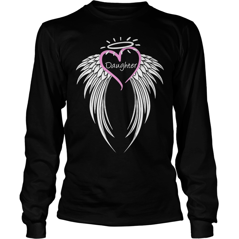 Honoring Daughter Guardian Angel Longsleeve