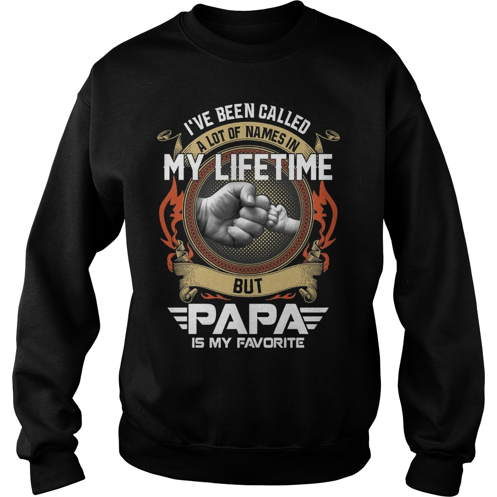 I Have Been Called My Life Time But Papa Is My Favorite Sweater