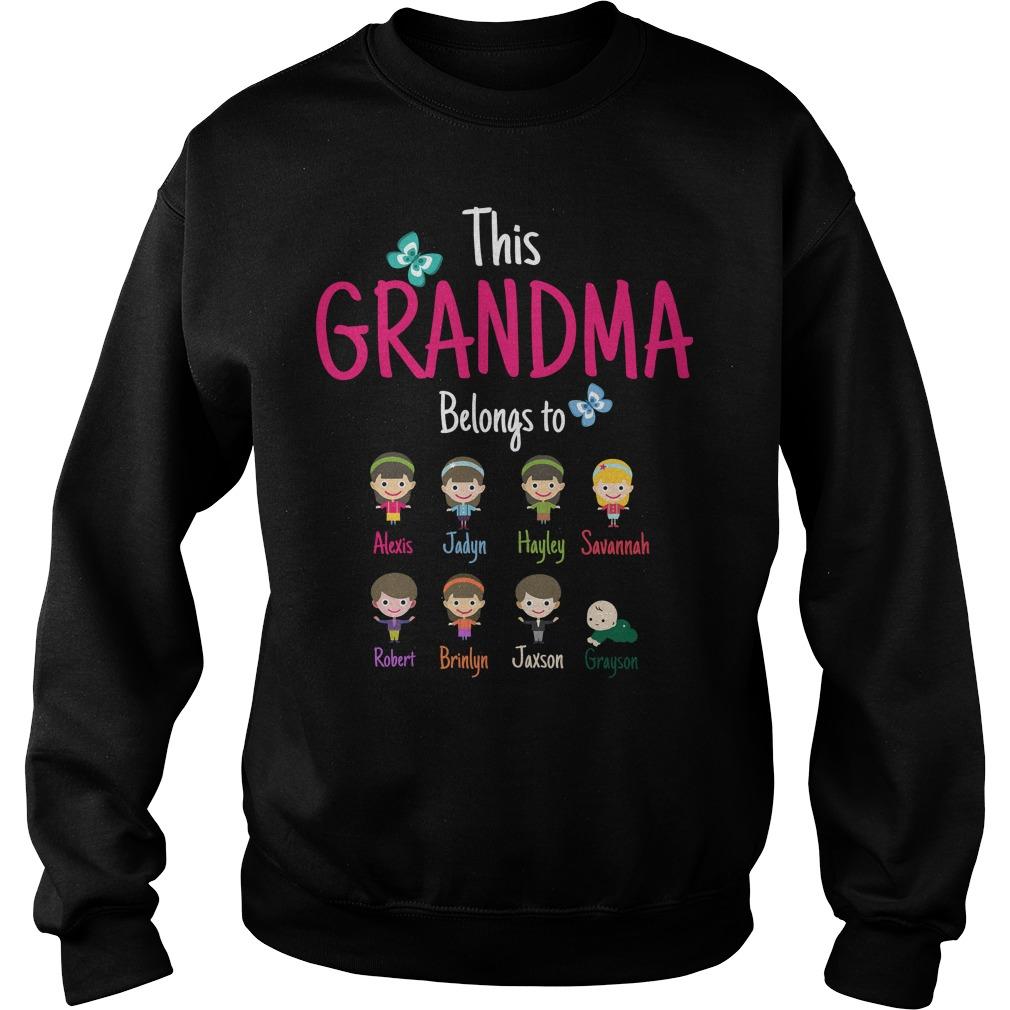 The Grandma Belongs To Sweet Shirt
