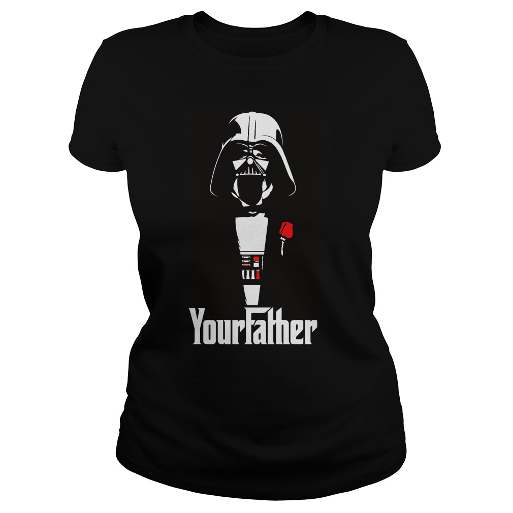 Your Father Star Wars Ladies Tee