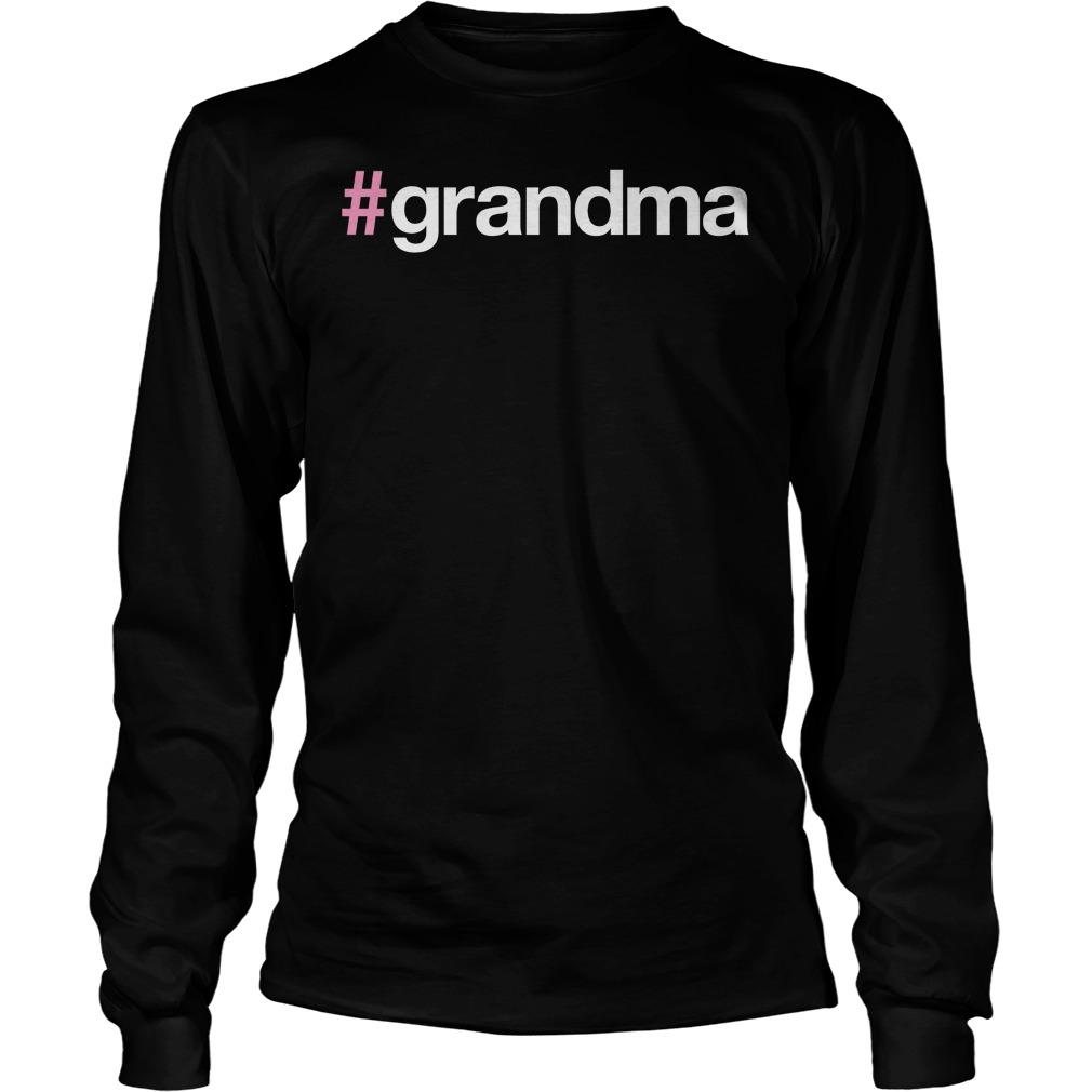 #grandma Longsleeve