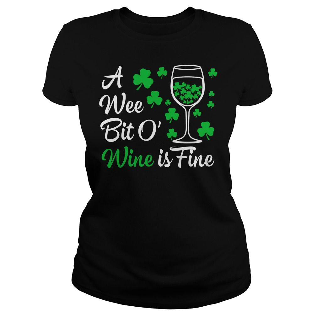 A Wee Bit O Wine Is Fine St Patricks Day Ladies