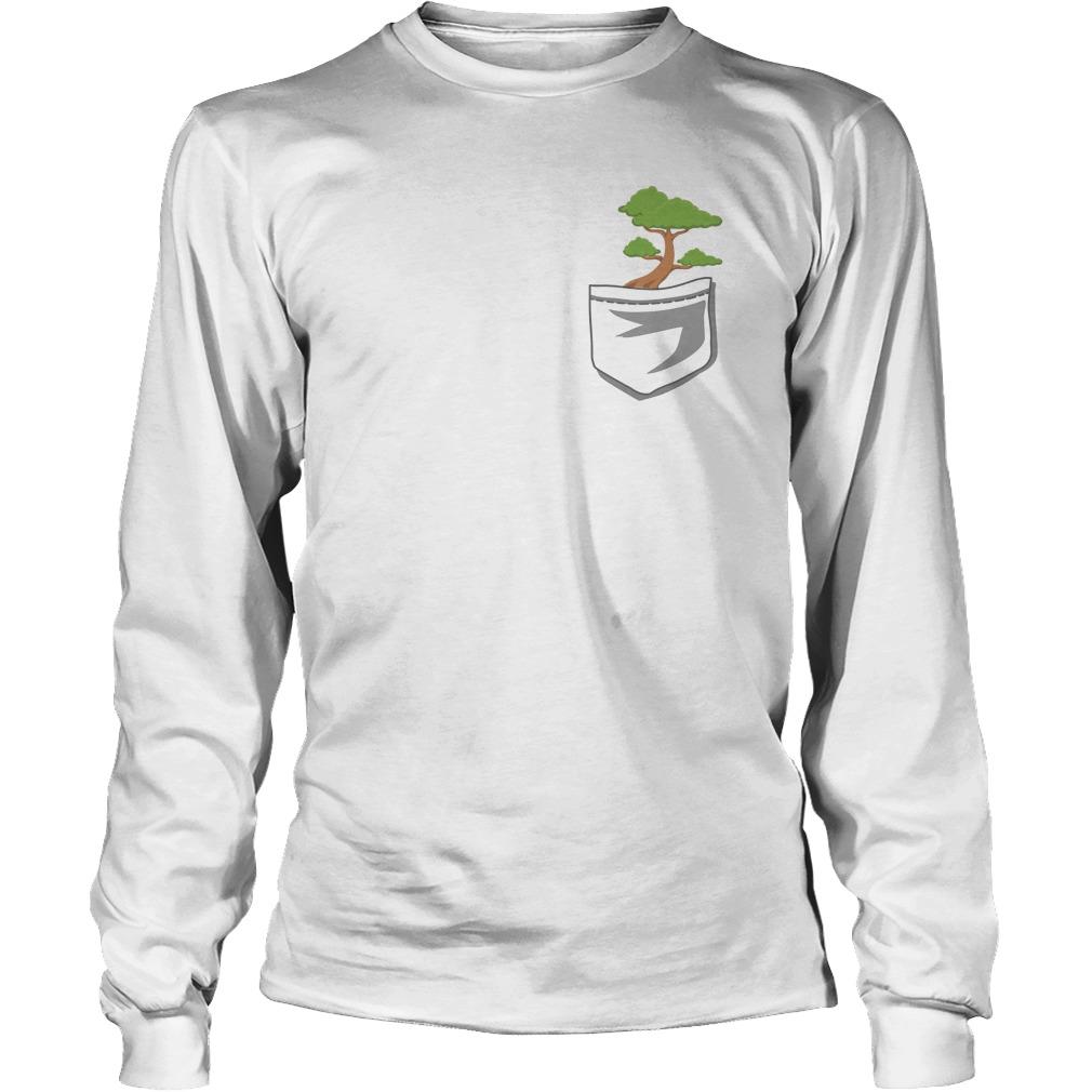Cute Bonsai Tree In Your Pocket Longsleeve