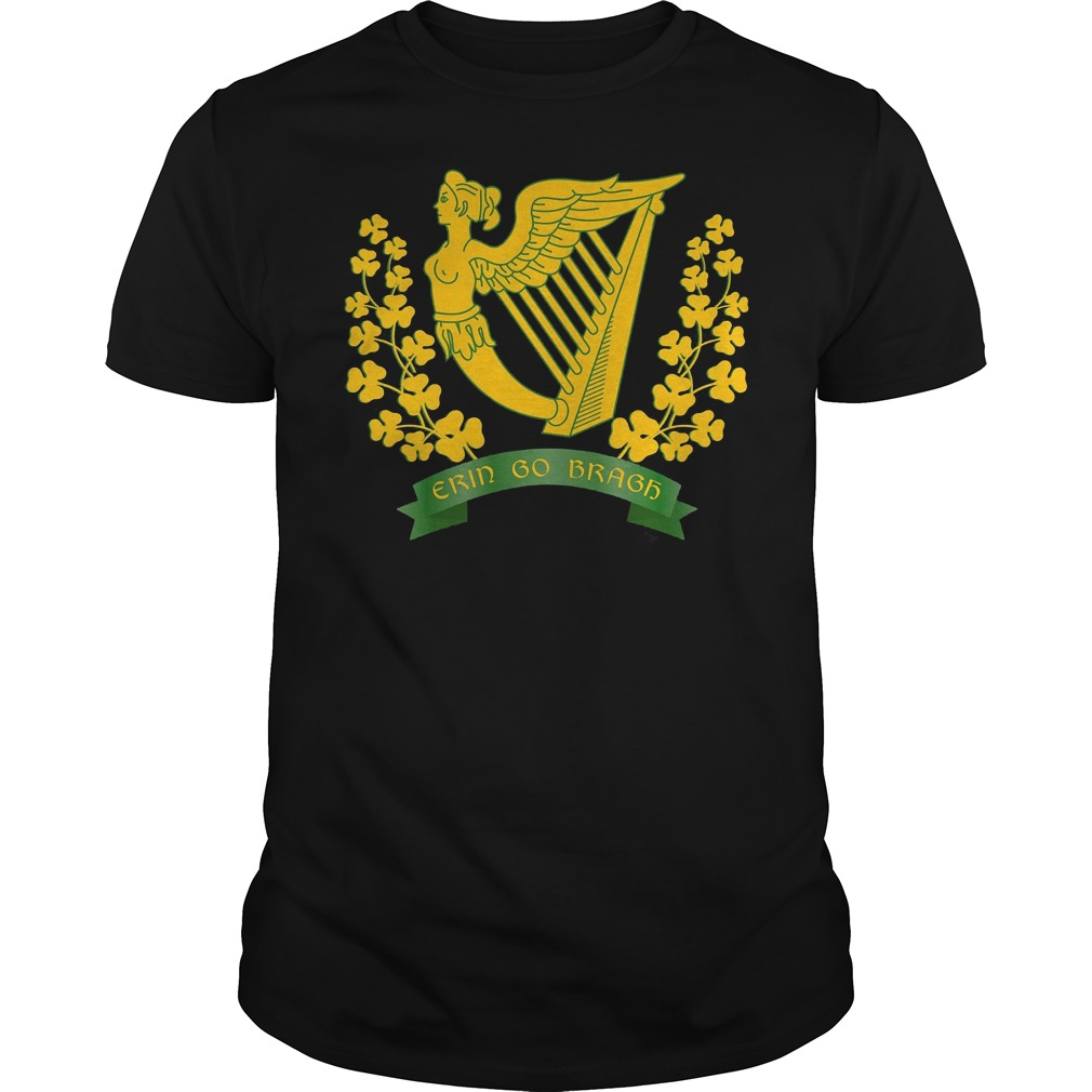 Erin Go Bragh Shirt Ireland Forever Irish Pride Shirt