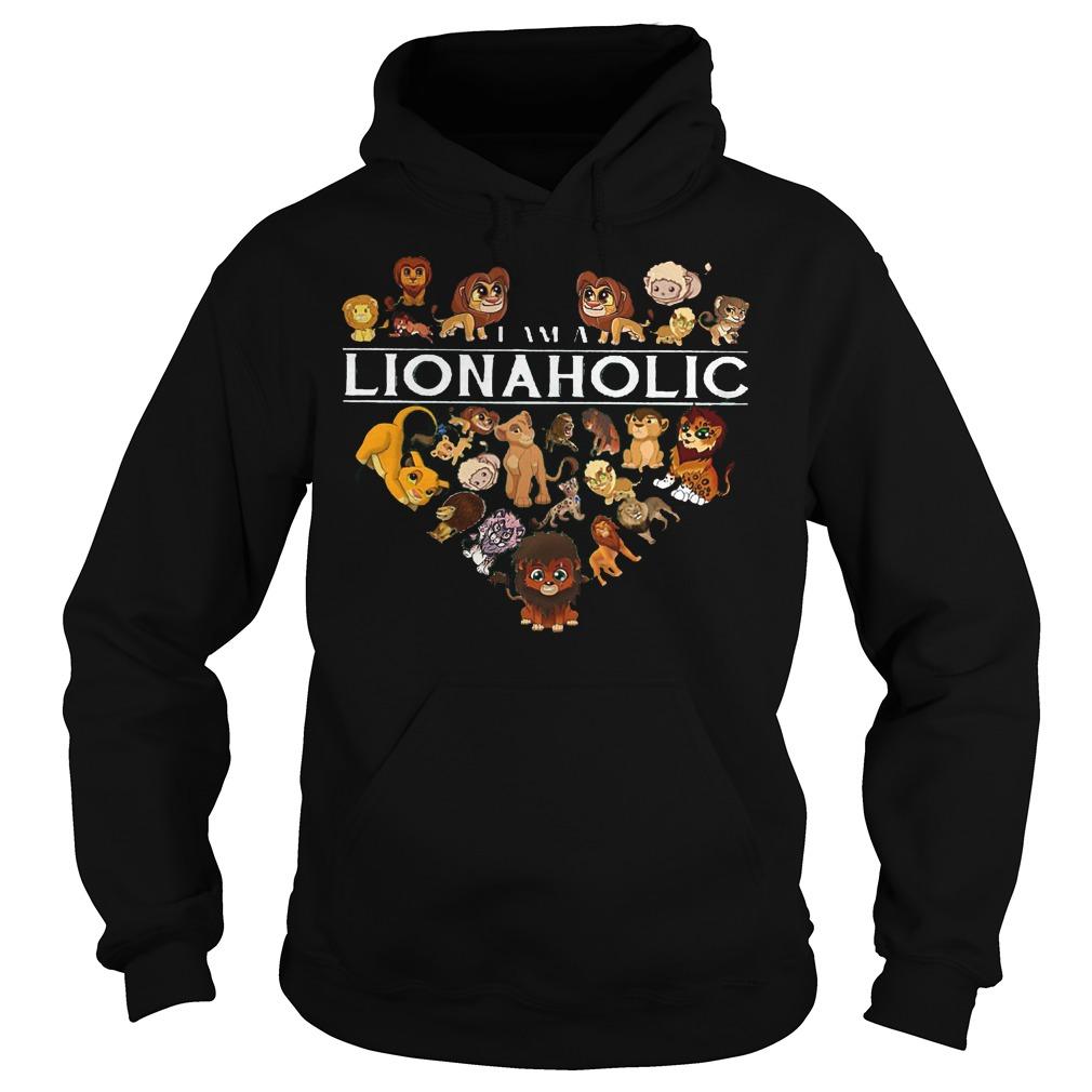 I Am A Lionaholic Lion Aholic Hoodie