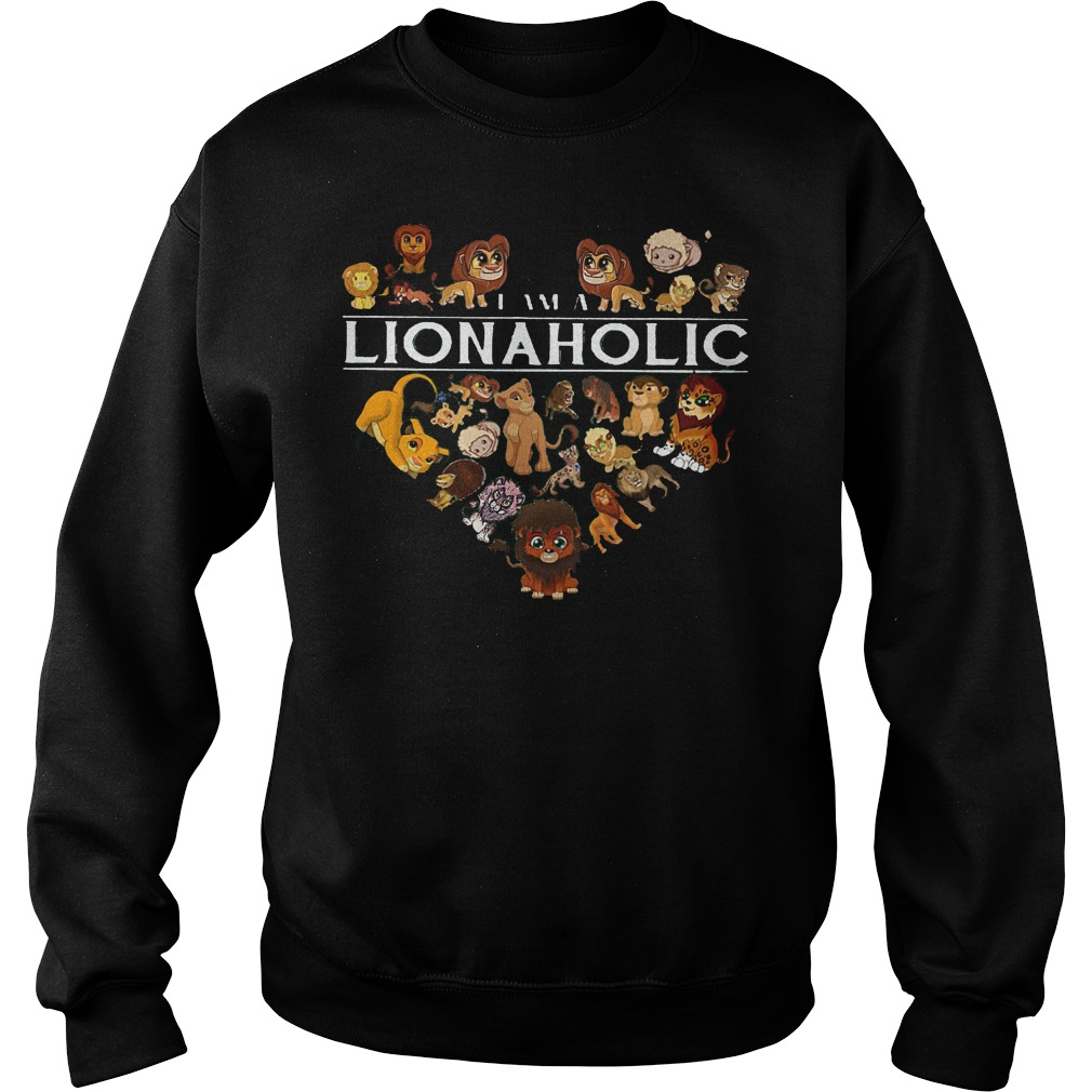 I Am A Lionaholic Lion Aholic Sweater