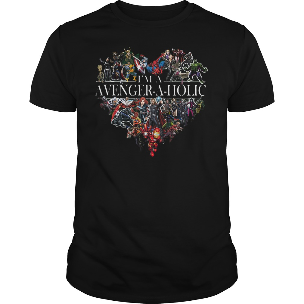 I'm A Avengeraholic Avenger Aholic Shirt