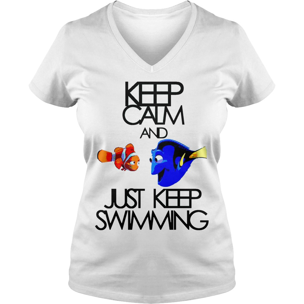 Keep Calm And Just Keep Swimming V Neck