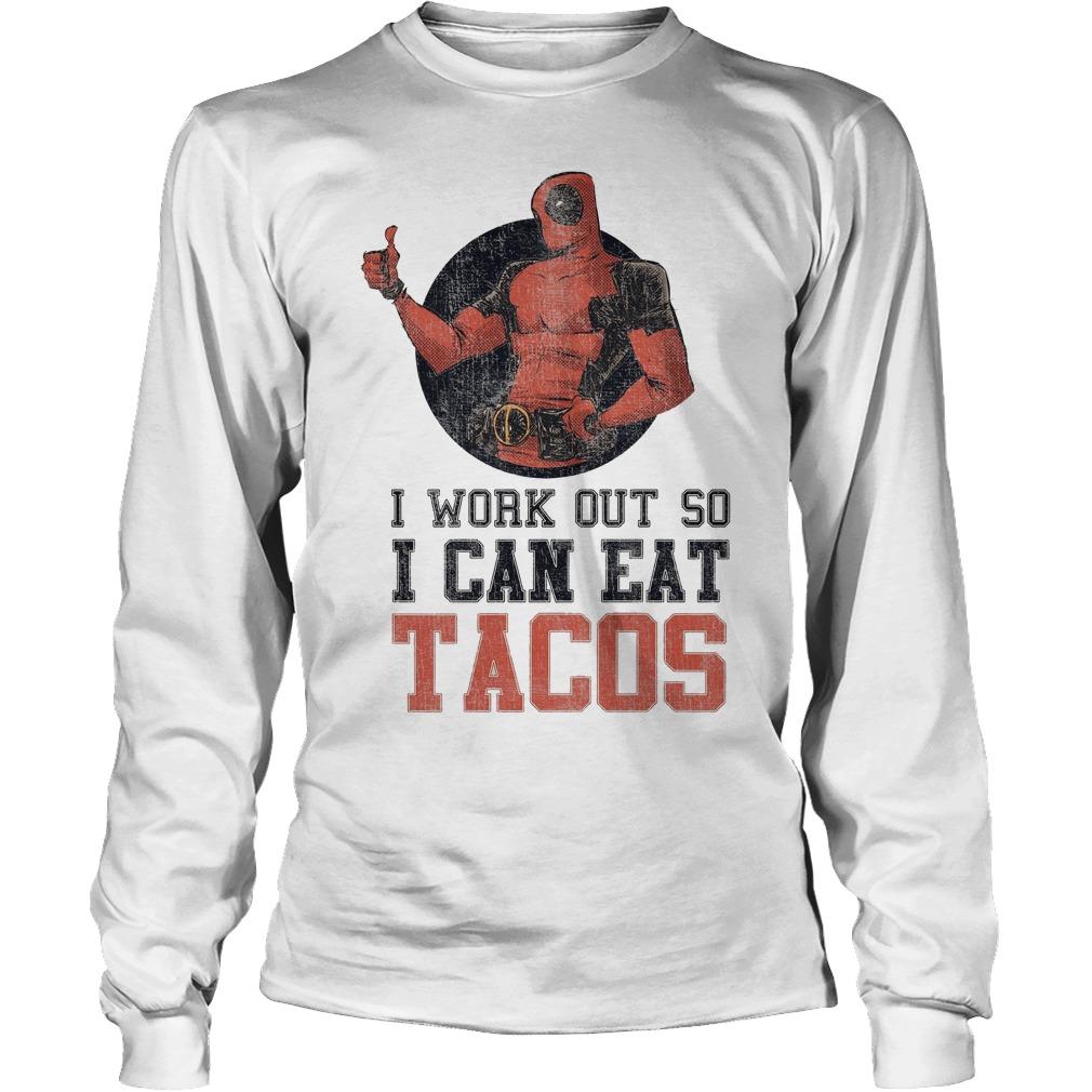 Marvel Deadpool Work Out So I Can Eat Tacos Longsleeve