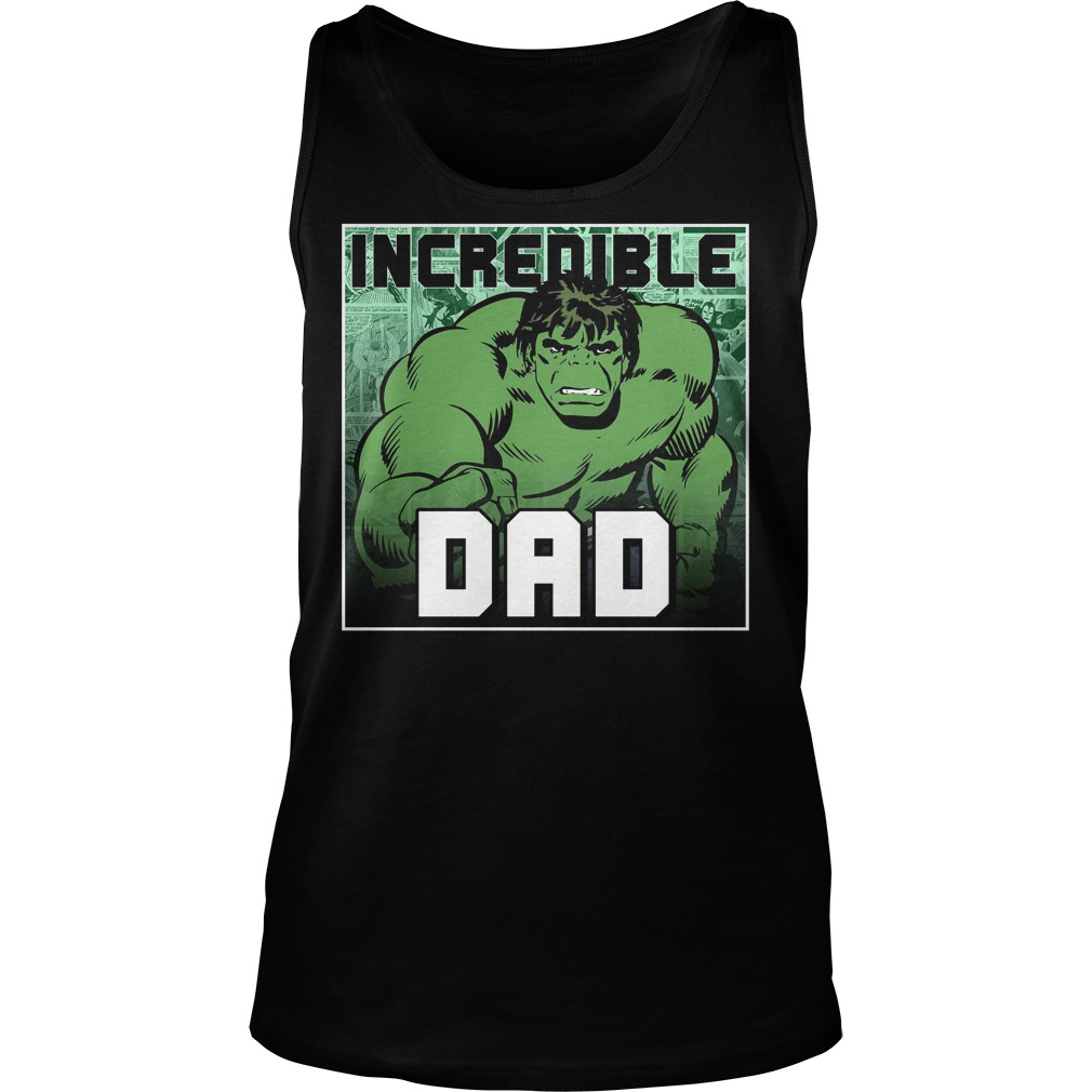 Marvel Hulk Fathers Day Incredible Dad Tanktop