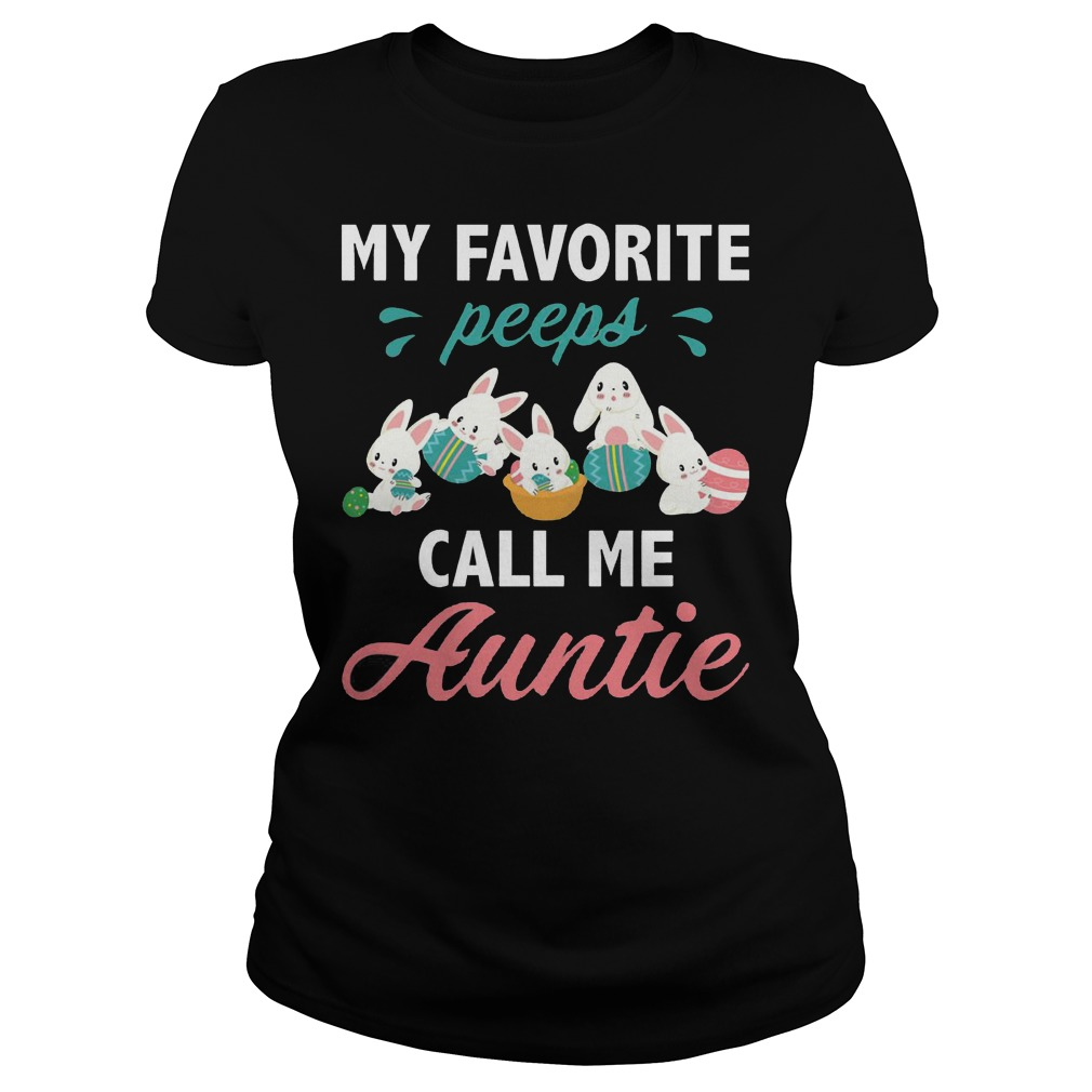 My Favorite Peeps Call Me Auntie Ladies