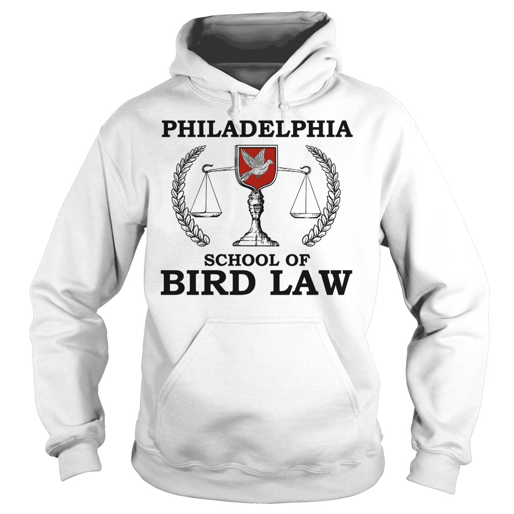 Philadelphia School Of Bird Law Hoodie