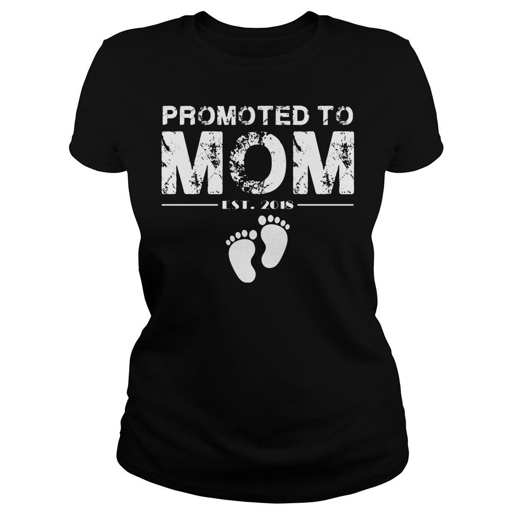 Promoted To Mom Est 2018 Ladies