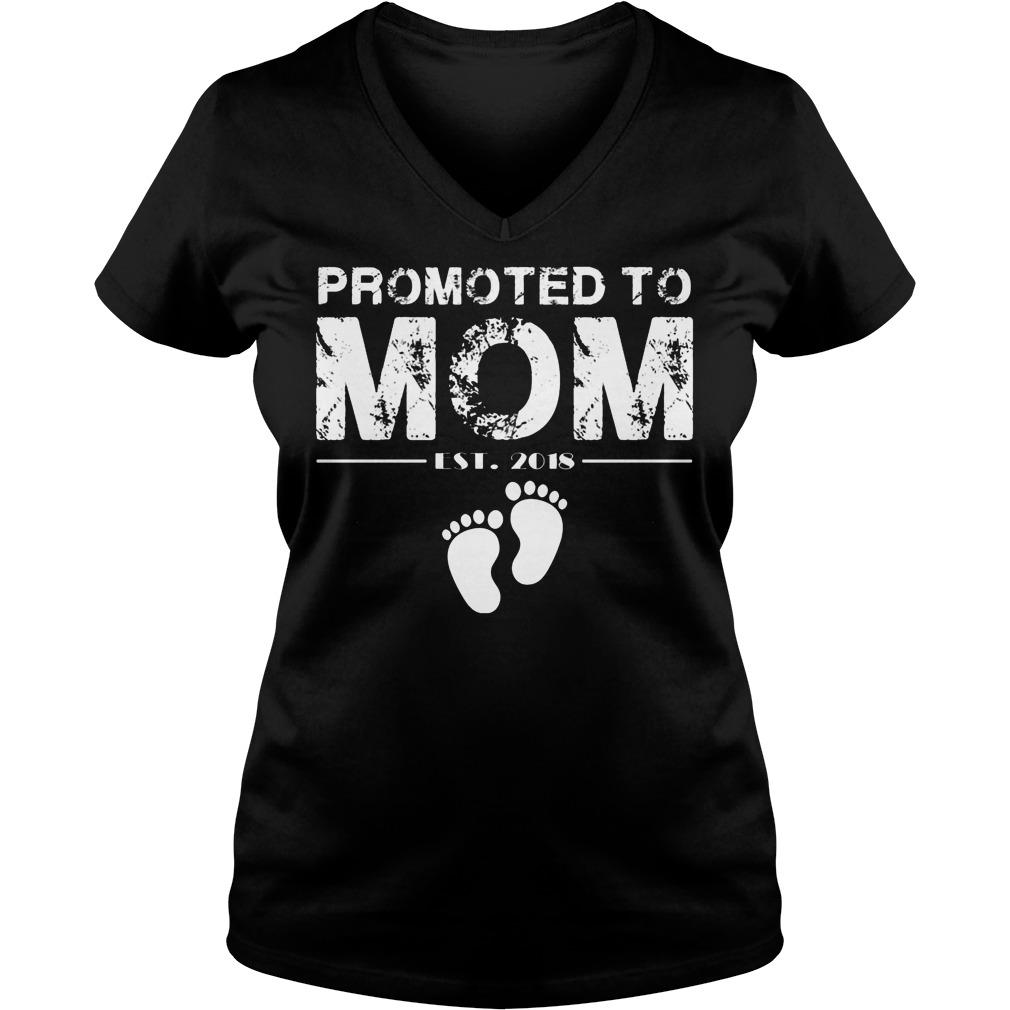 Promoted To Mom Est 2018 V Neck