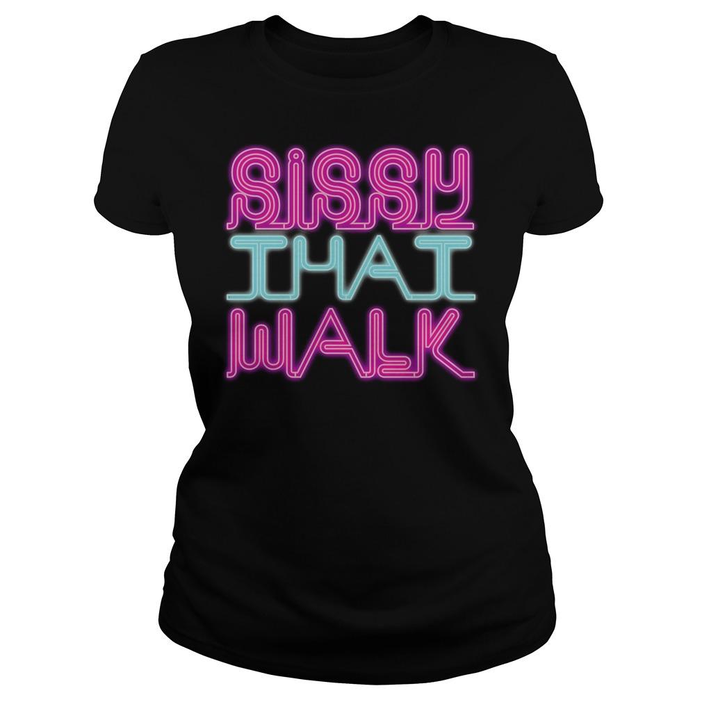 Sissy That Walk Ladies