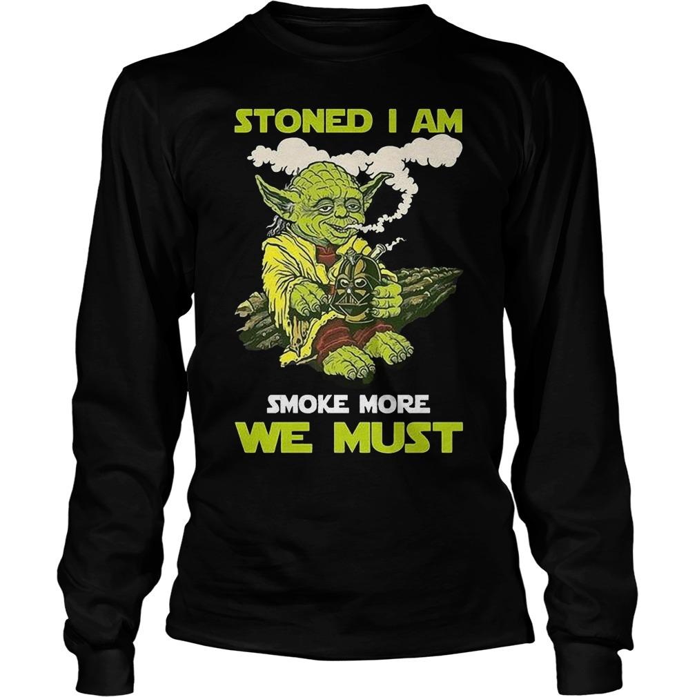 Stoned I Am Smoke More We Longsleeve