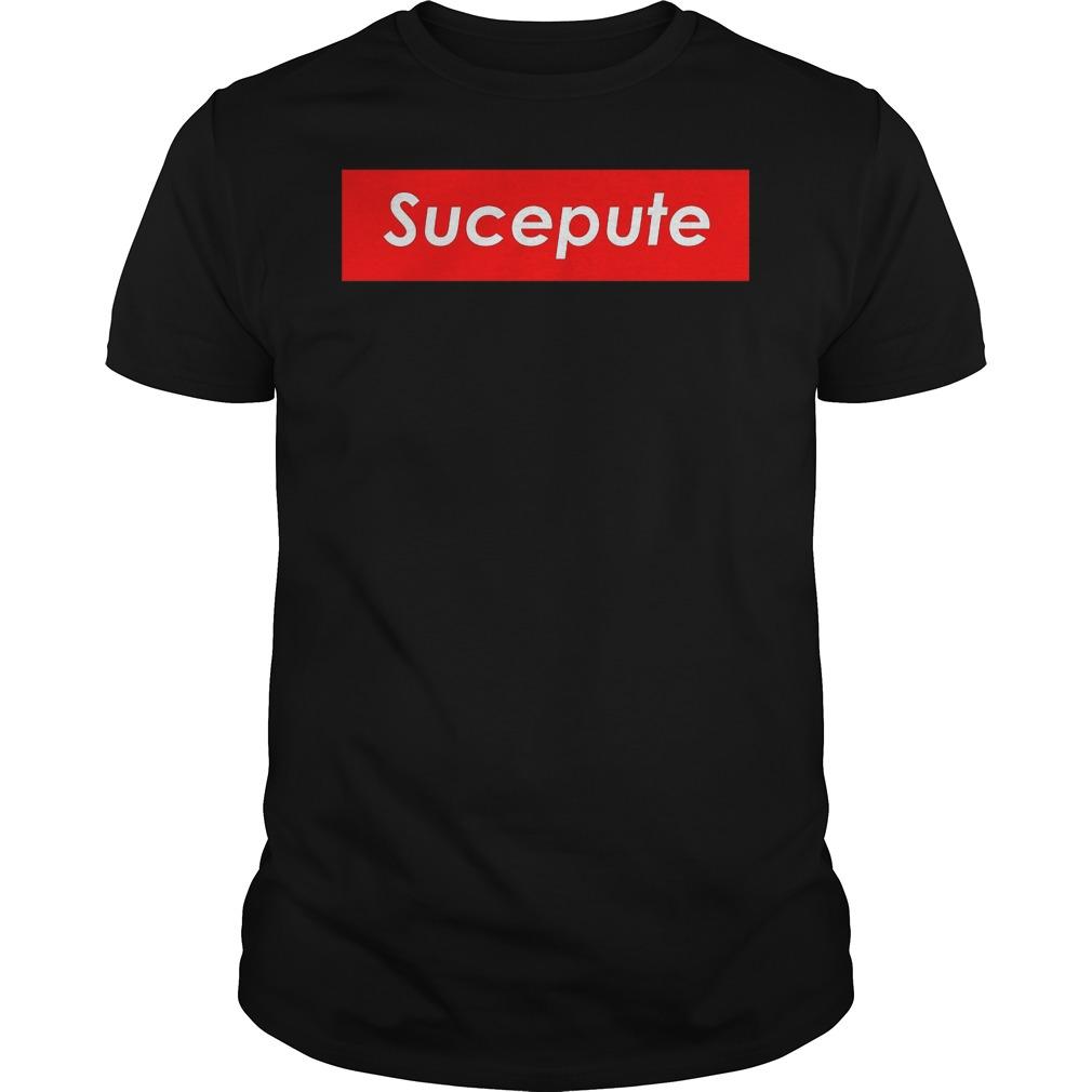 Sucepute Supreme Shirt