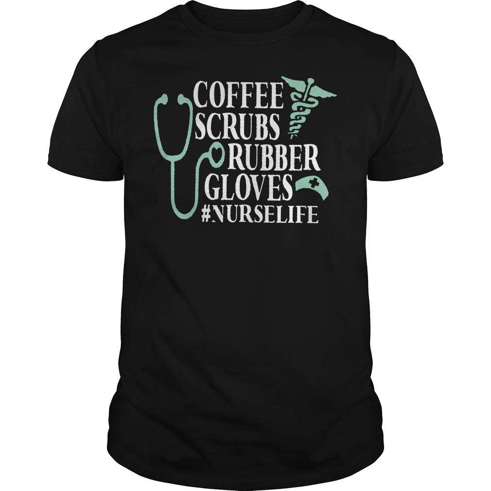 Cna Week Coffee Scrubs And Rubber Gloves Shirt