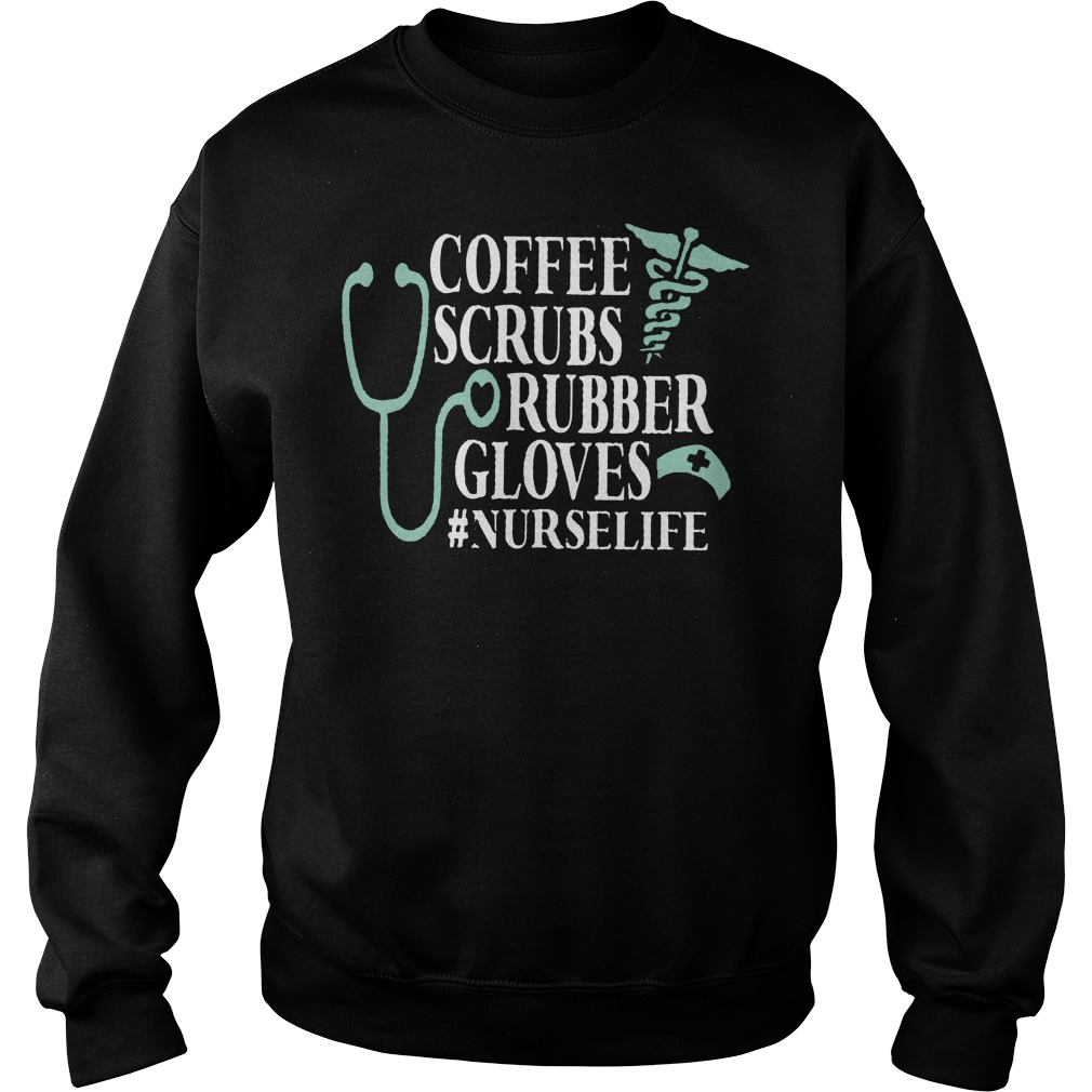 Cna Week Coffee Scrubs And Rubber Gloves Sweater