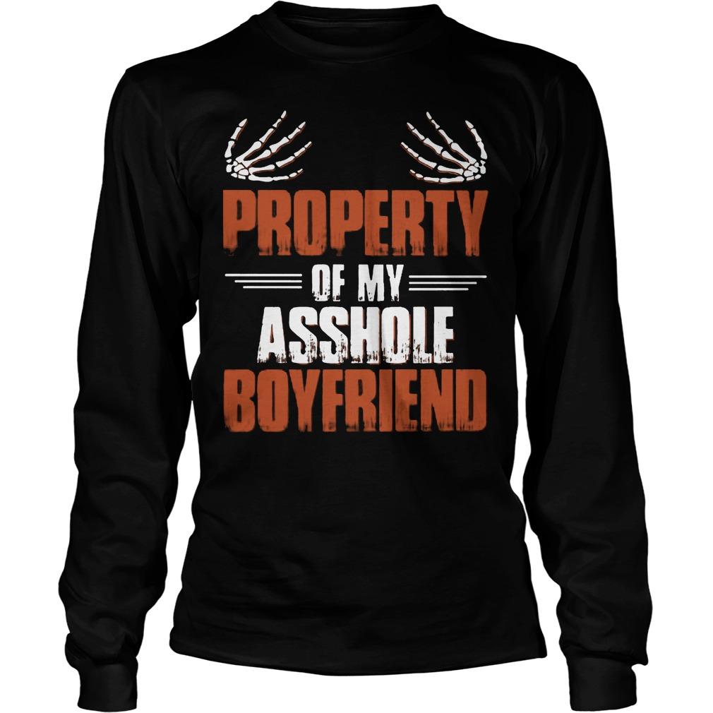 Official Property Of My Asshole Boyfriend Longsleeve