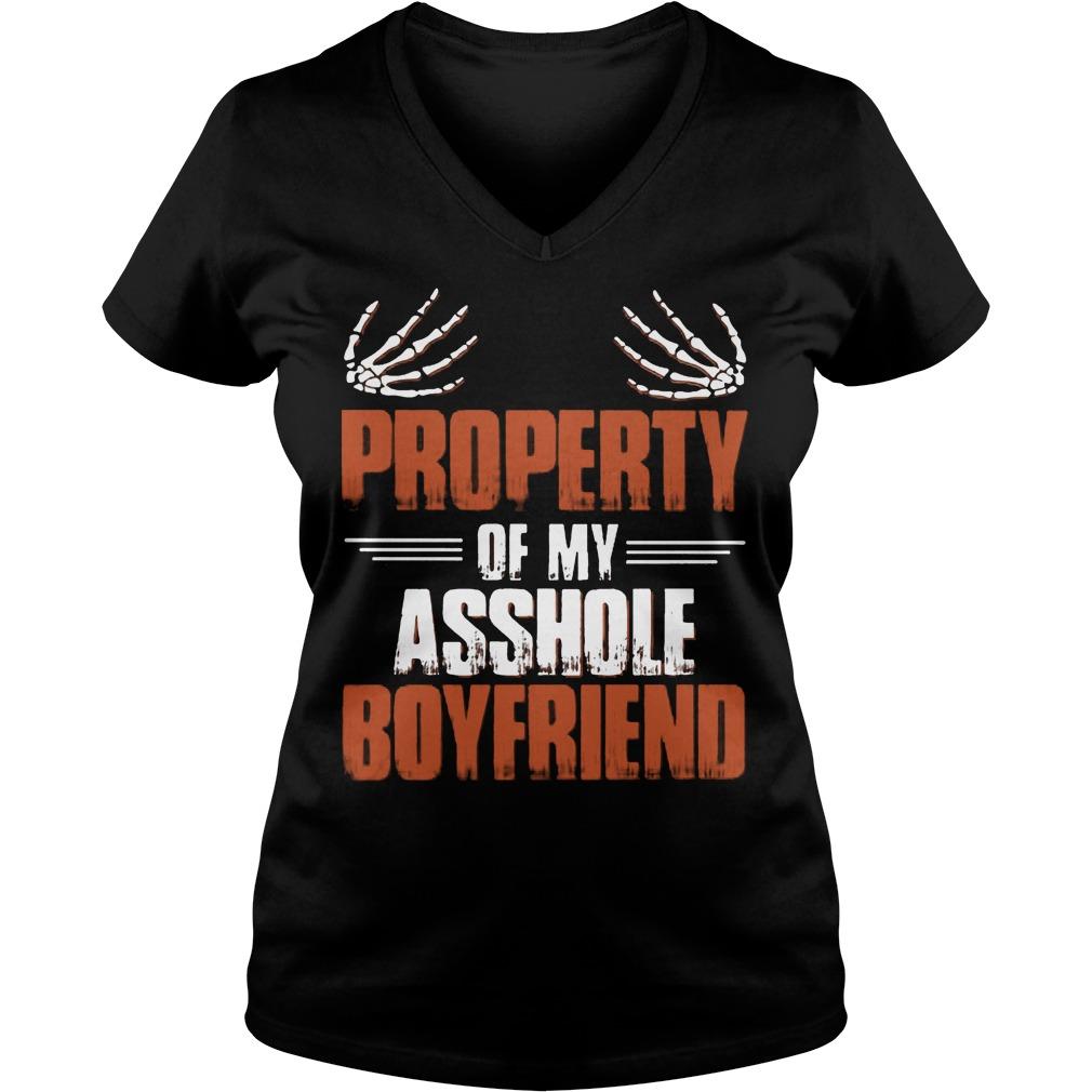 Official Property Of My Asshole Boyfriend V Neck