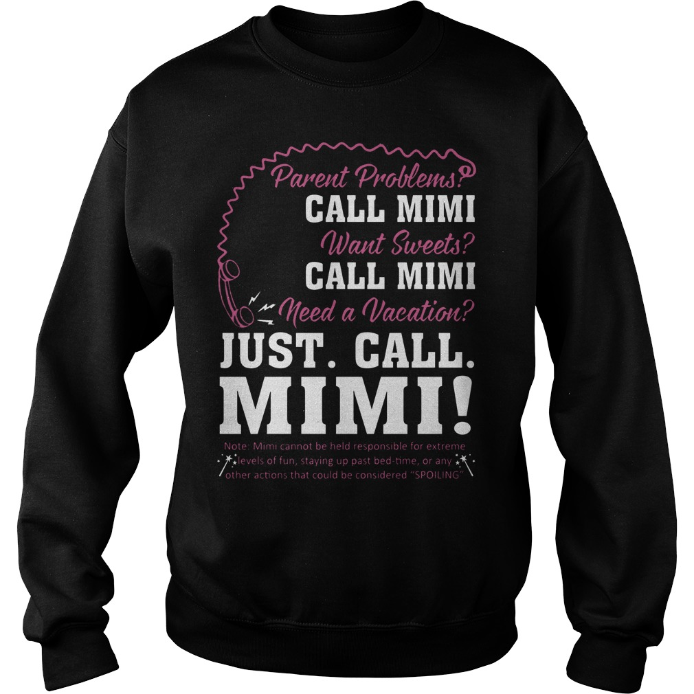 Parent Problems Call Mimi Need A Vacation Just Call Mimi Sweater