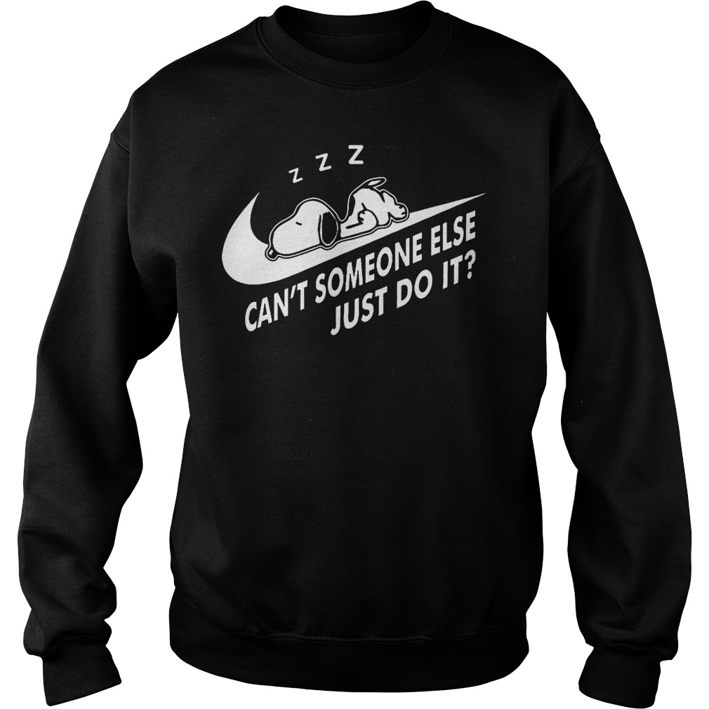 Snoopy Can't Someone Else Just Do It Sweater