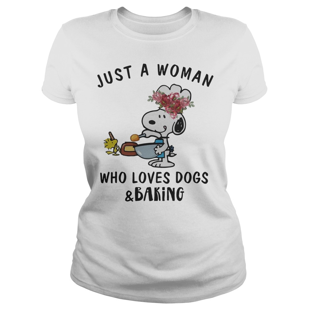 Snoopy Just A Woman Who Loves Dogs And Baking Ladies