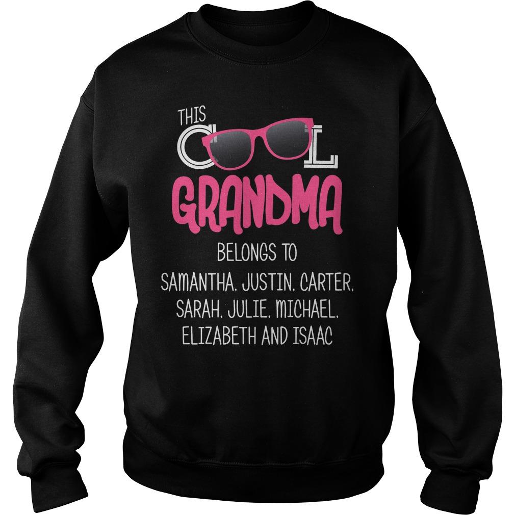 This Cool Grandma Belongs To Samantha Justin Carter Sweater
