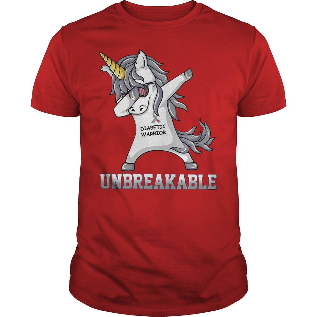 Unicorn Dabbing Diabettic Warrior Unbreakable Shirt