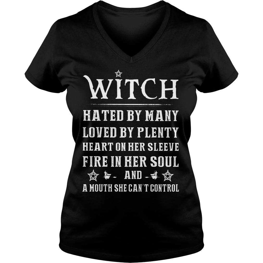 Witch Hated By Many Loved By Plenty Heart On Her Sleeve Fire In Her Soul V Neck