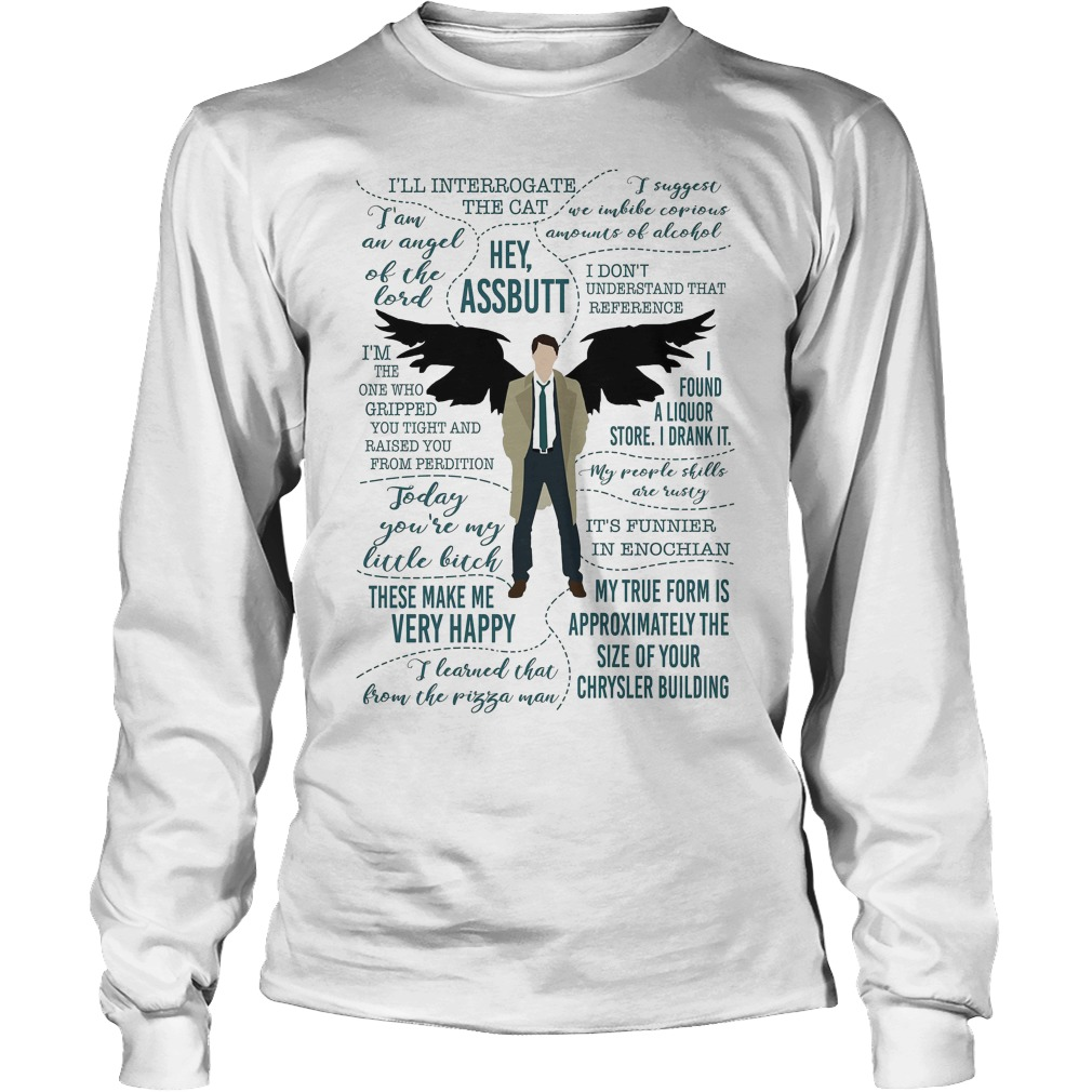 Castiel Supernatural Ill Interrogate The Cat Hey Assbutt Longsleeve