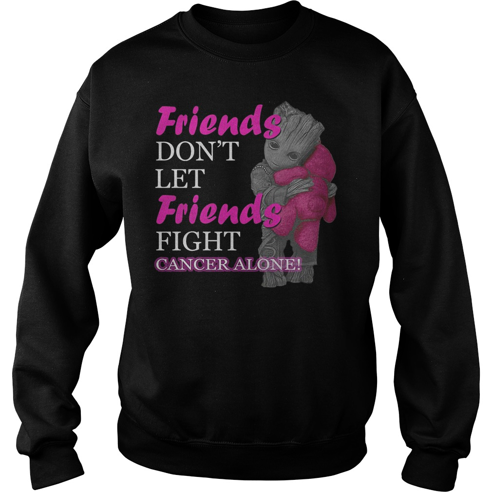 Groot Hug Teddy Friends Don't Let Friends Fight Cancer Alone Sweater