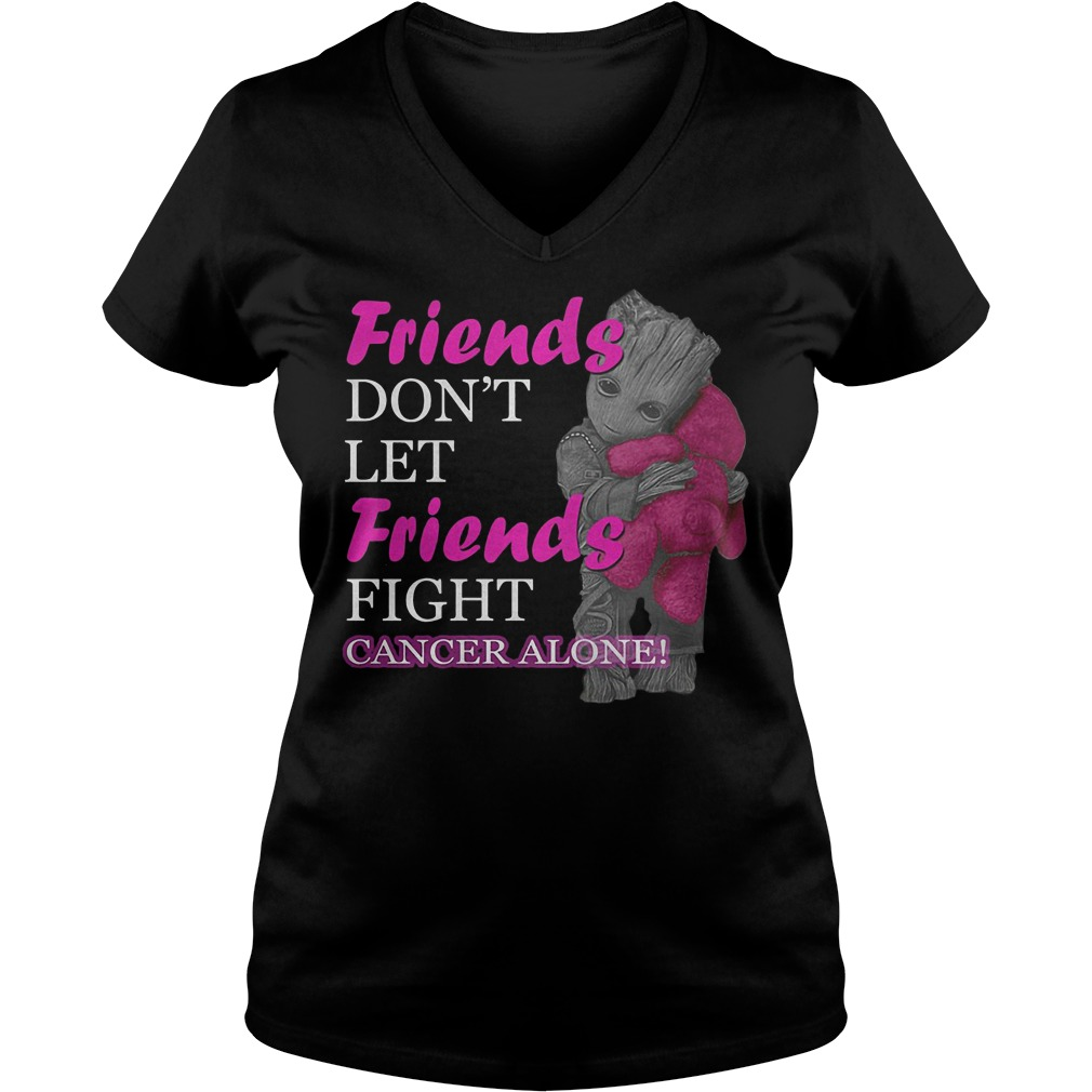 Groot Hug Teddy Friends Don't Let Friends Fight Cancer Alone V Neck