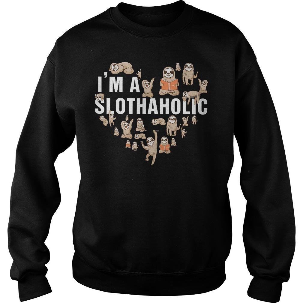 I'm A Slothaholic Sweater